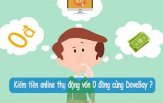 kiem-tien-online-thu-nhap-thu-dong-dovebay